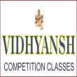 Vidhyansh Competition Classes