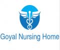Goyal Nursing Home
